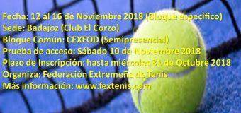 II Curso de Entrenador Deportivo en Tenis Nivel 1 en Extremadura 12 al 16 Noviembre del 2018