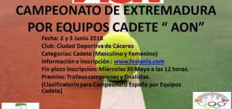 """Campeonato de Extremadura por Equipos Cadete""""AON"""" 2 y 3 Junio Ciudad Deportiva de Cáceres"""